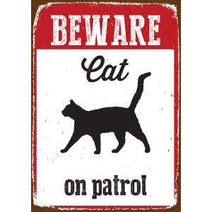 I236579-Sign Tin Beware Cat On Patrol