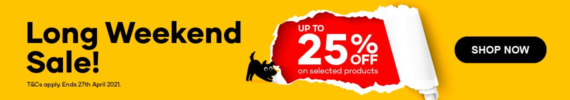 Long Weekend Sale! Up to 25% off on selected products. T&Cs apply. Ends 27th April 2021. Shop Now.